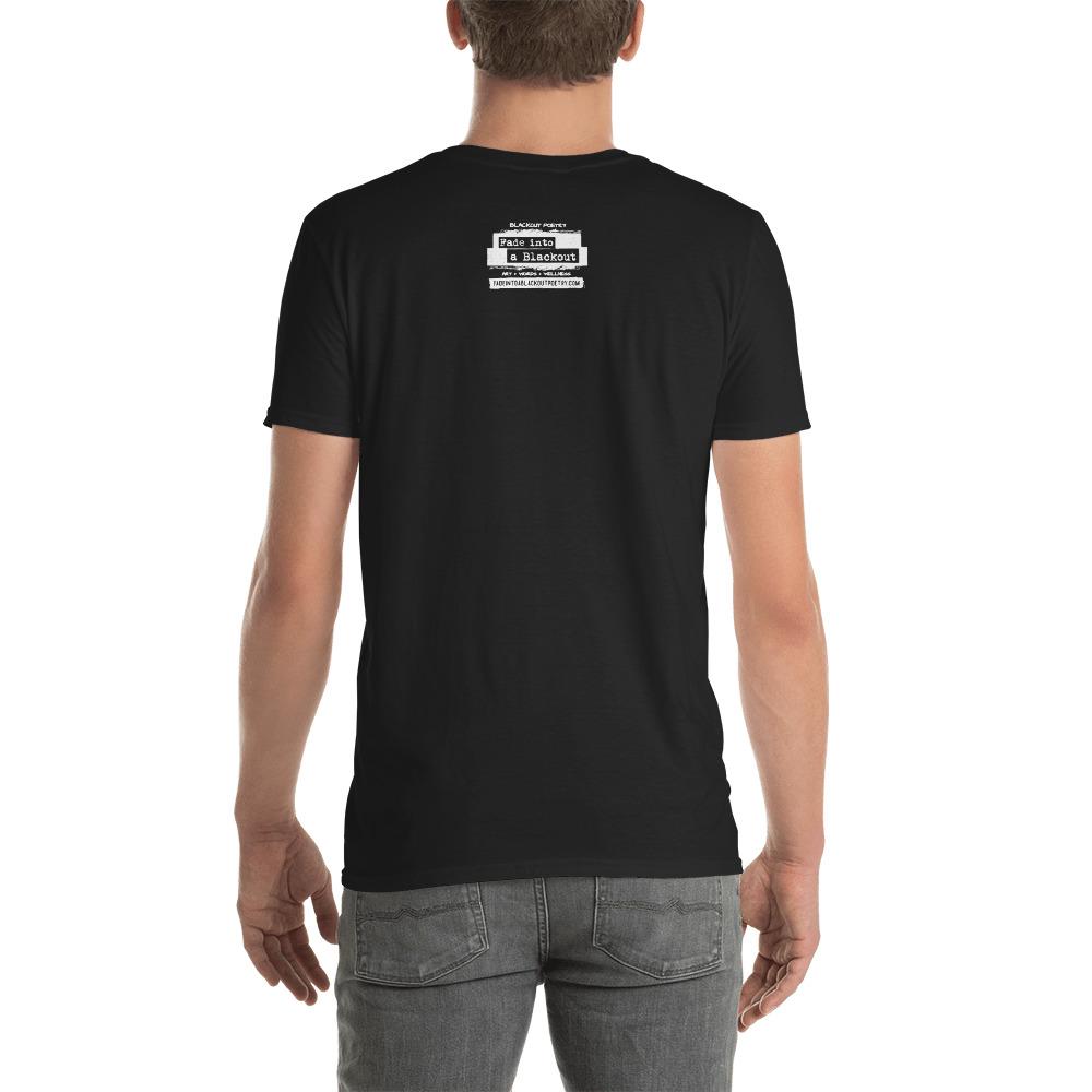 Black. It. Out - Blackout Poetry T-Shirt Black BACK