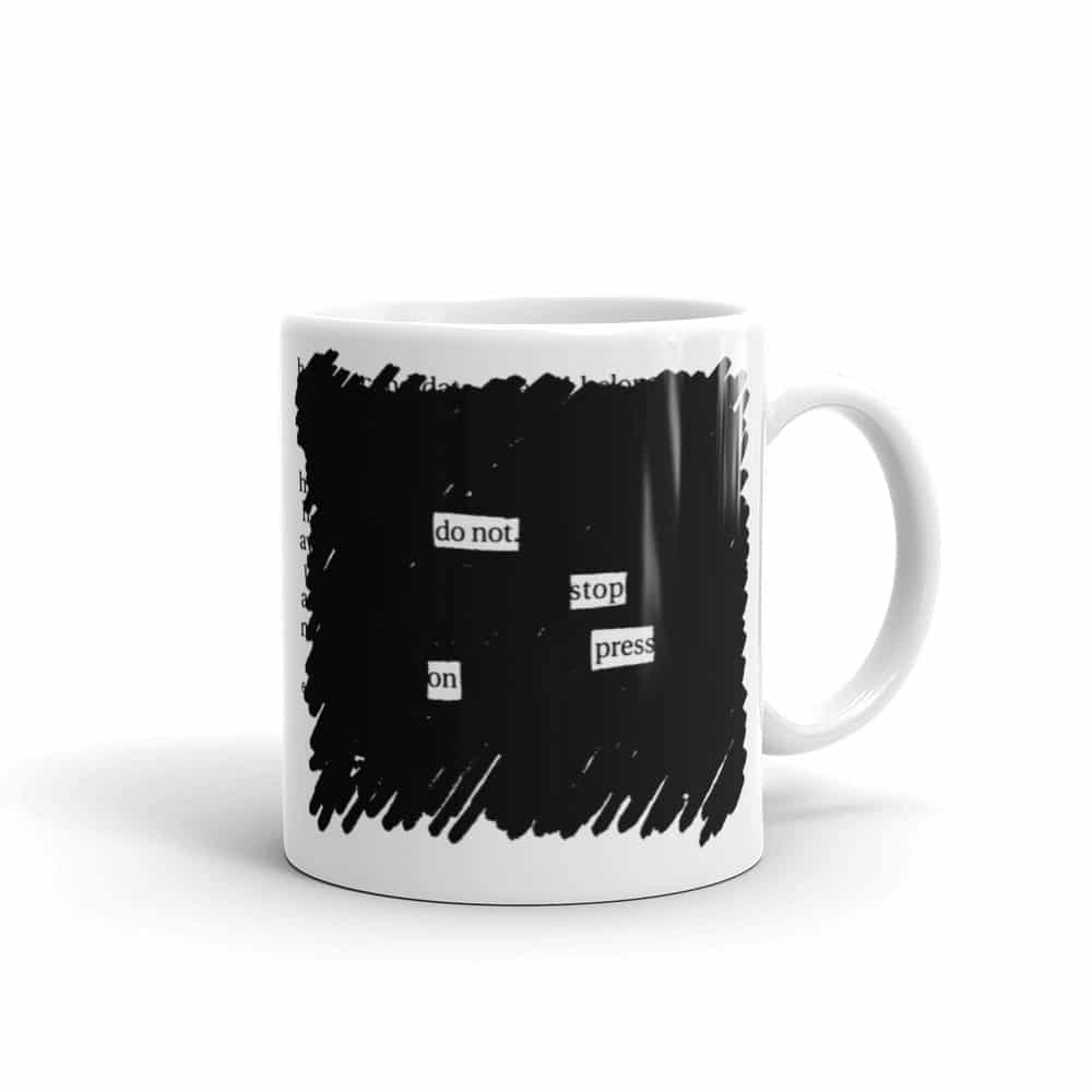 Press On - Coffee Mug